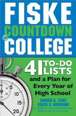 Fiske Countdown to College By Fiske, Edward B./ Hammond, Bruce G.